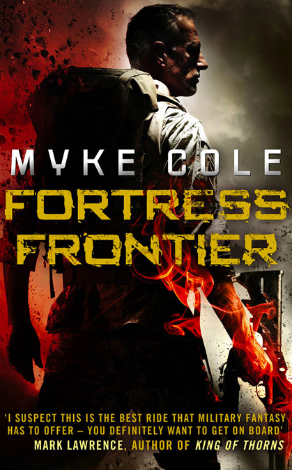 Myke Cole - Fortress Frontier - UK
