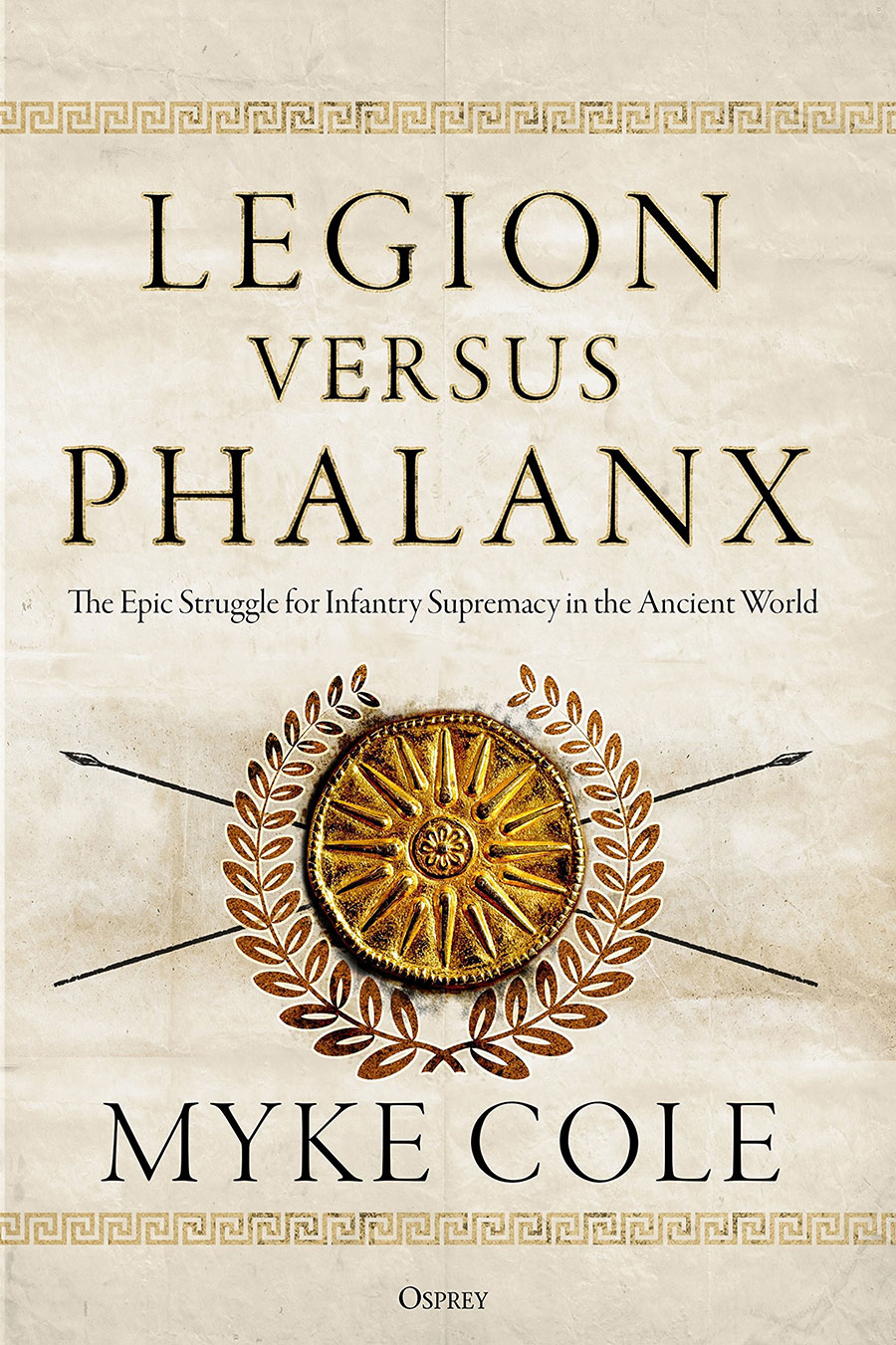 Legion Versus Phalanx by Myke Cole